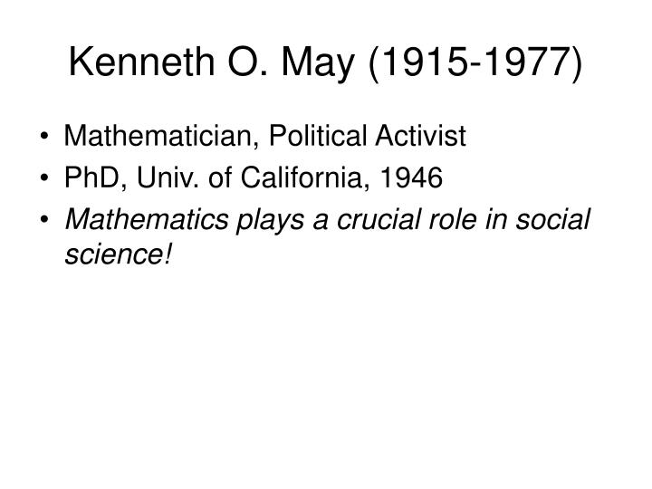 Kenneth O. May (1915-1977)