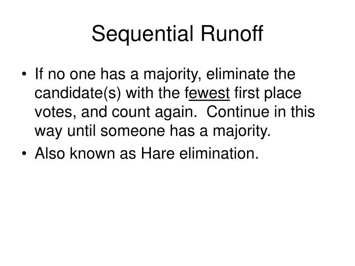 Sequential Runoff