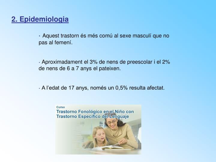 2. Epidemiologia