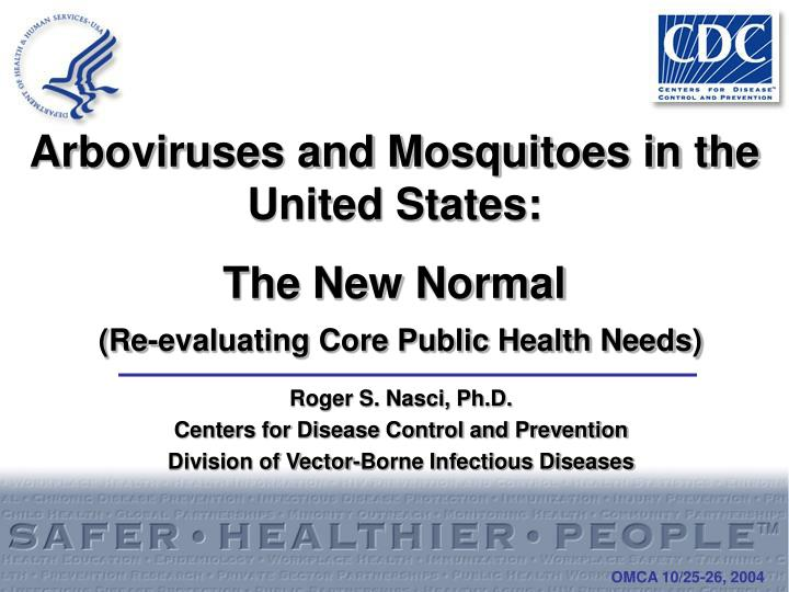 Arboviruses and Mosquitoes in the United States: