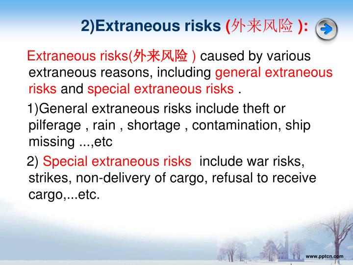 2)Extraneous risks
