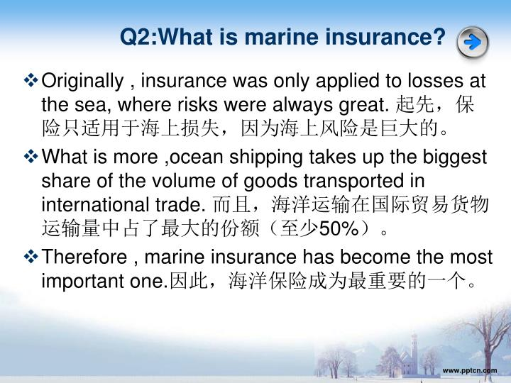 Q2:What is marine insurance?