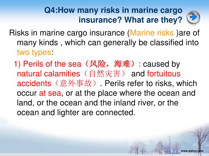 Q4:How many risks in marine cargo insurance? What are they?