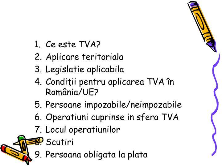 Ce este TVA?