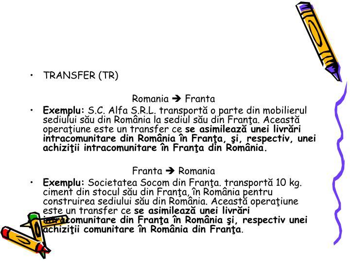 TRANSFER (TR)