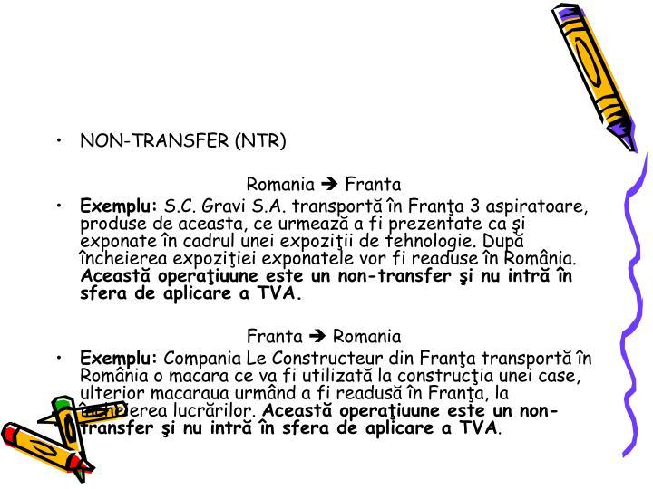 NON-TRANSFER (NTR)