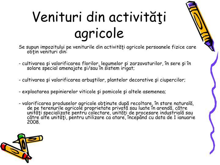Venituri din activiti agricole