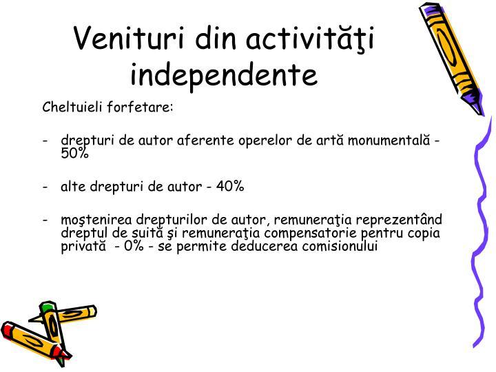 Venituri din activiti independente