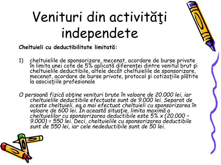 Venituri din activiti independete