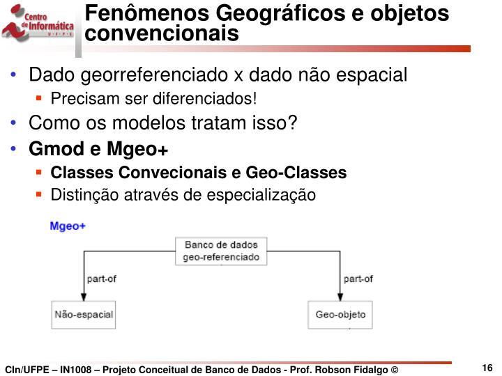 Fenômenos Geográficos e objetos convencionais