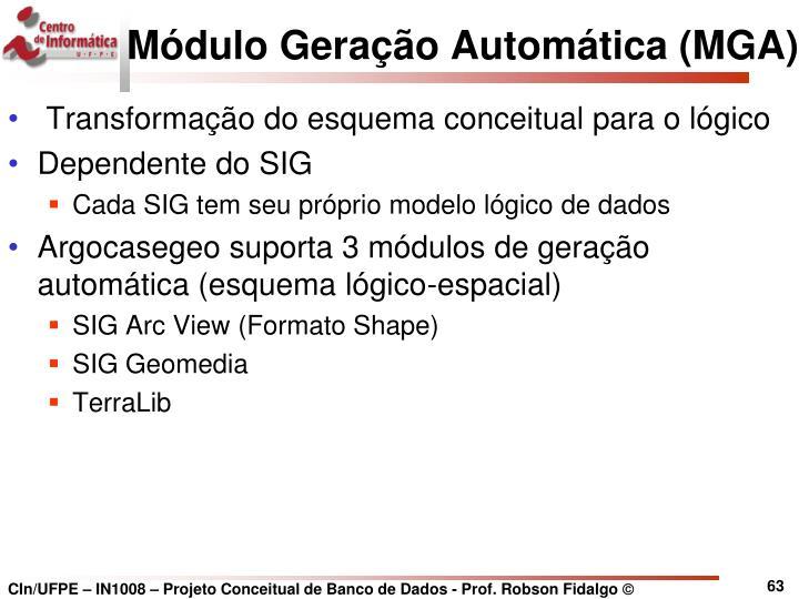 Módulo Geração Automática (MGA)