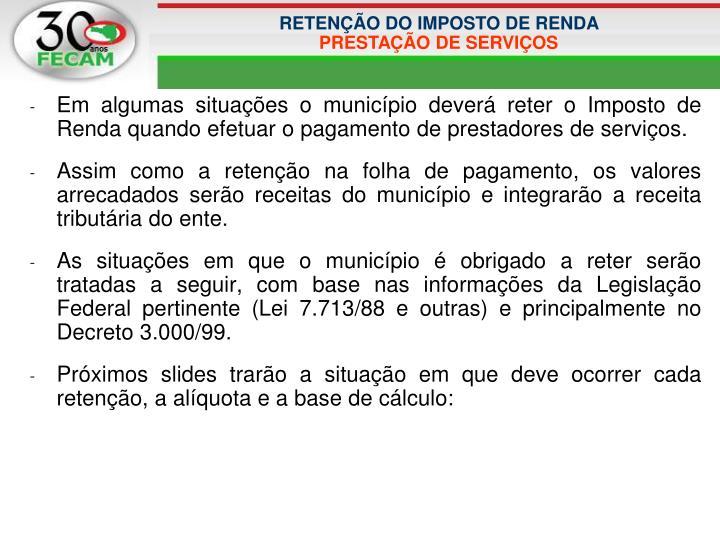 RETENÇÃO DO IMPOSTO DE RENDA