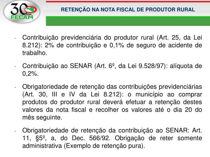 RETENÇÃO NA NOTA FISCAL DE PRODUTOR RURAL