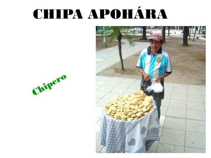 CHIPA APOHÁRA