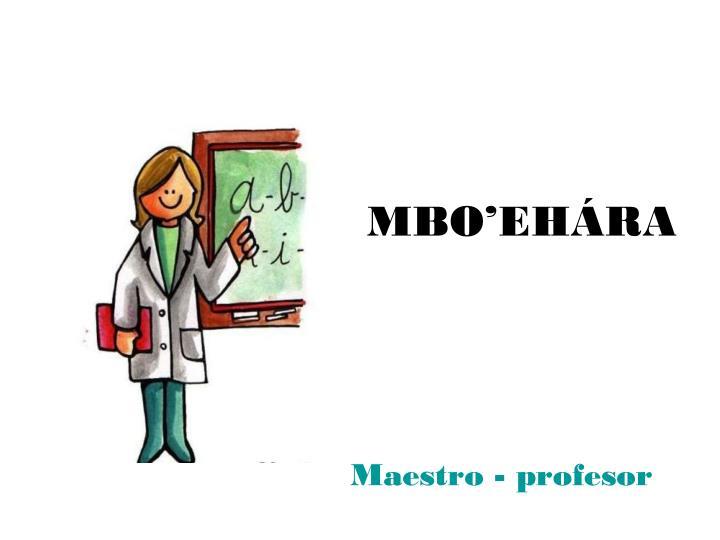 MBO'EHÁRA