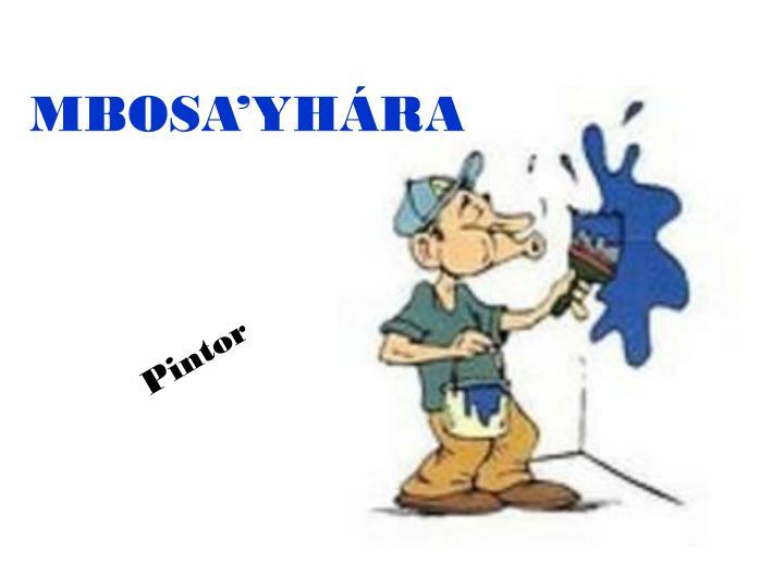 MBOSA'YHÁRA