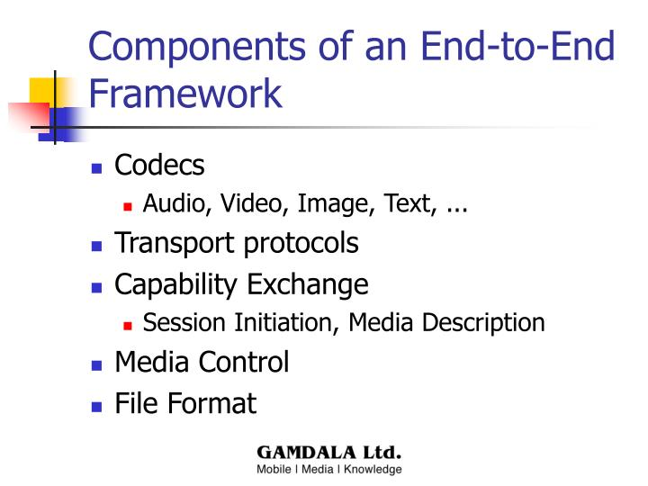 Components of an End-to-End Framework