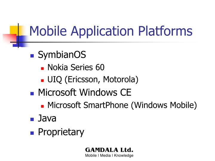 Mobile Application Platforms