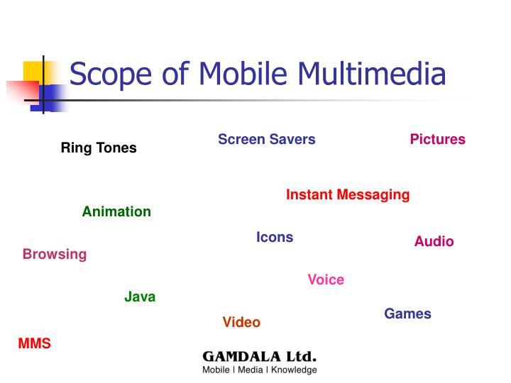 Scope of Mobile Multimedia