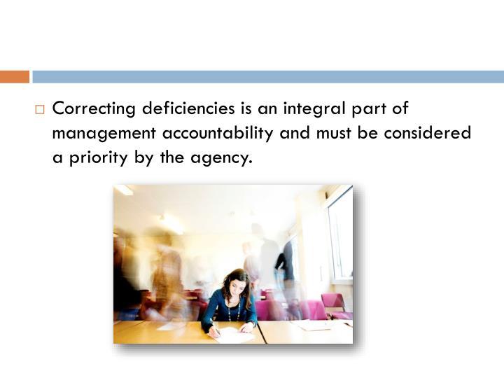 CORRECTING MANAGEMENT CONTROL DEFICIENCIES