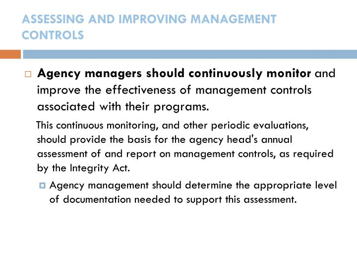 ASSESSING AND IMPROVING MANAGEMENT CONTROLS