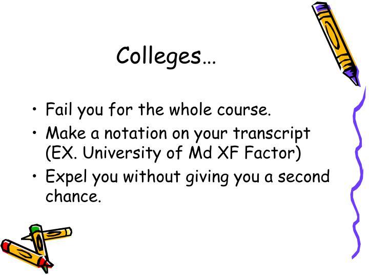 Colleges…