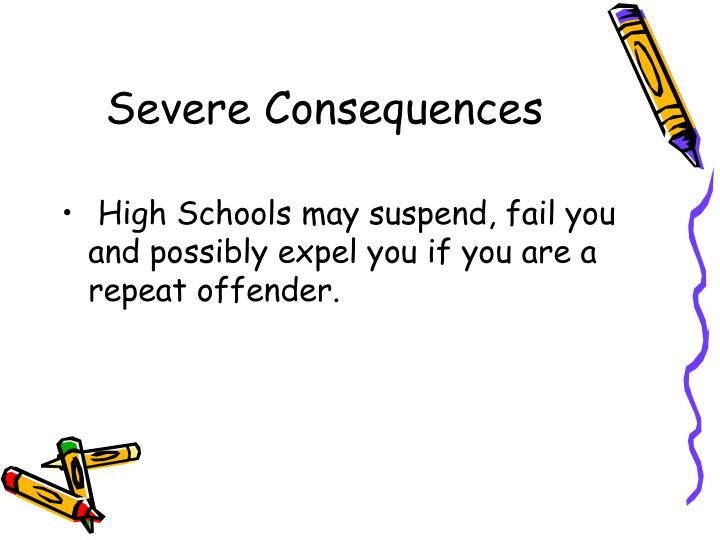 Severe Consequences