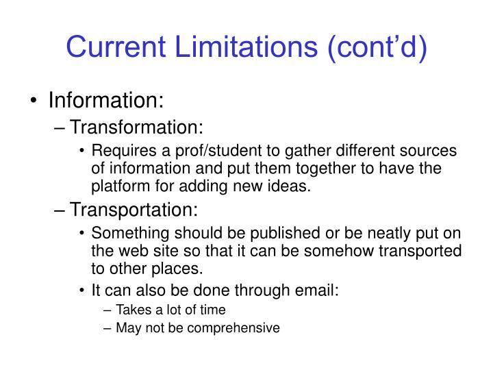 Current Limitations (cont'd)
