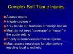 complex soft tissue injuries