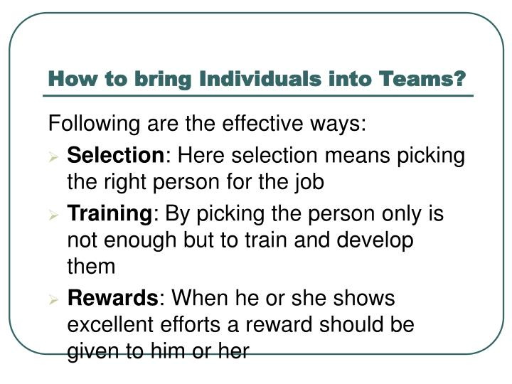 How to bring Individuals into Teams?