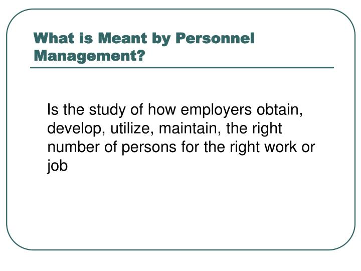 What is Meant by Personnel Management?