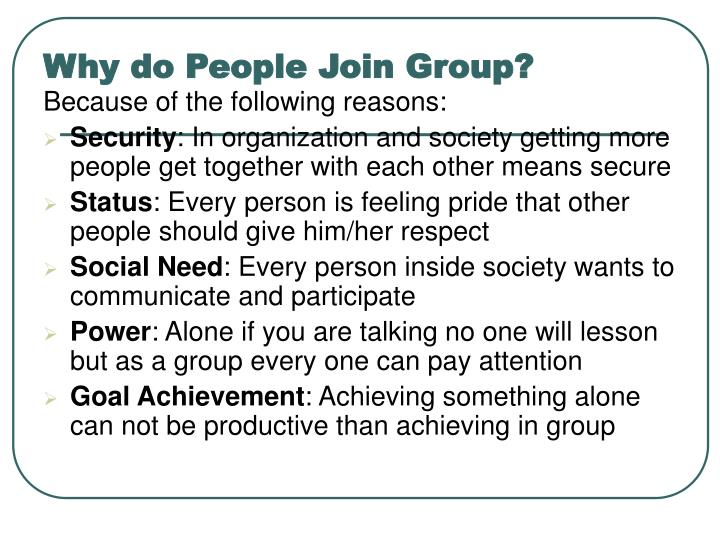 Why do People Join Group?