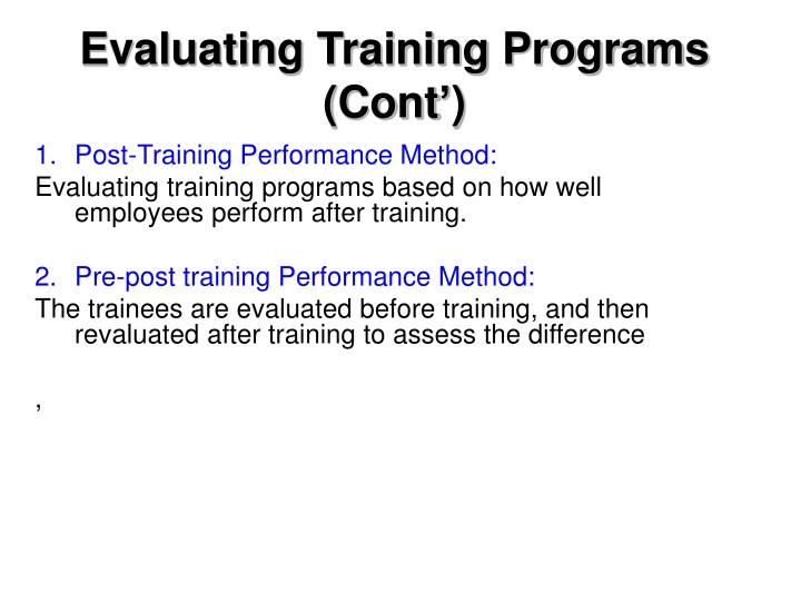 Evaluating Training Programs (Cont')
