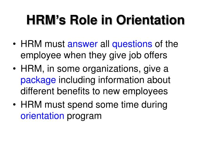 HRM's Role in Orientation