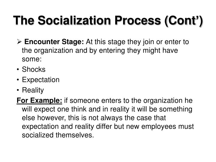 The Socialization Process (Cont')
