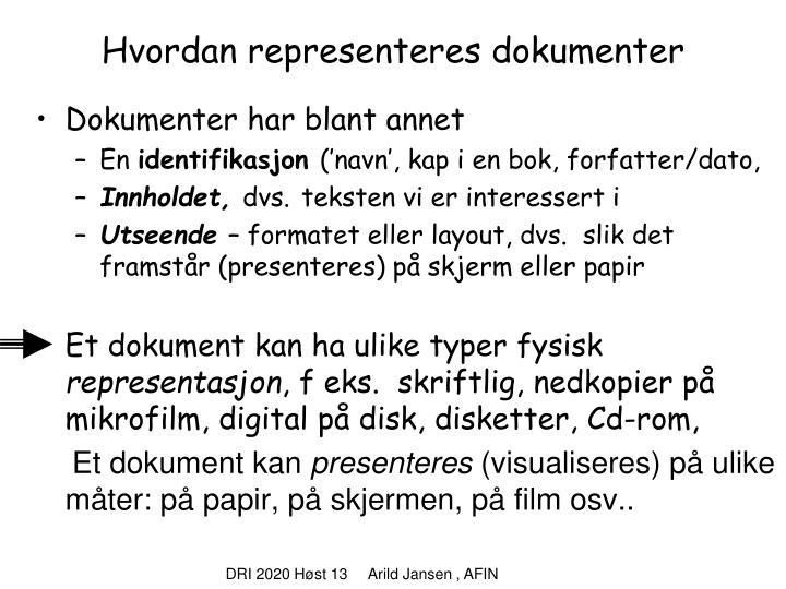 Hvordan representeres dokumenter