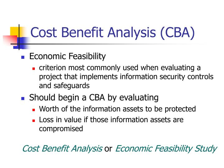 Cost Benefit Analysis (CBA)