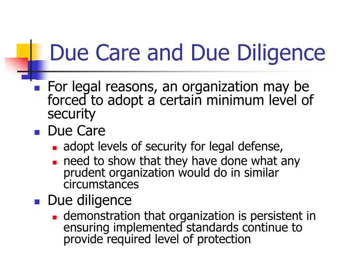 Due Care and Due Diligence