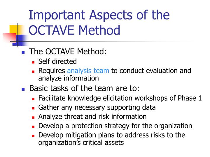 Important Aspects of the OCTAVE Method