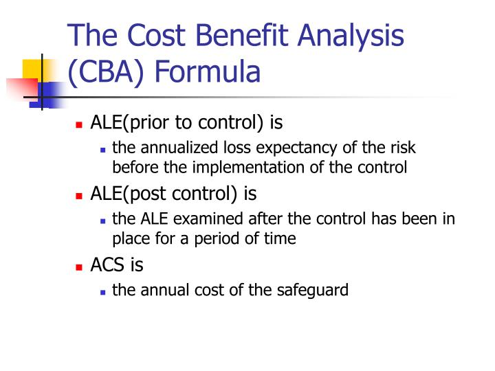The Cost Benefit Analysis (CBA) Formula