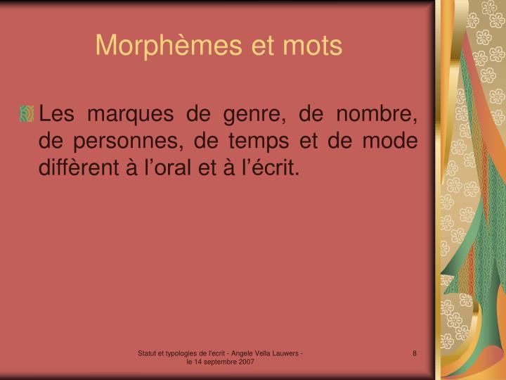 Morphèmes et mots