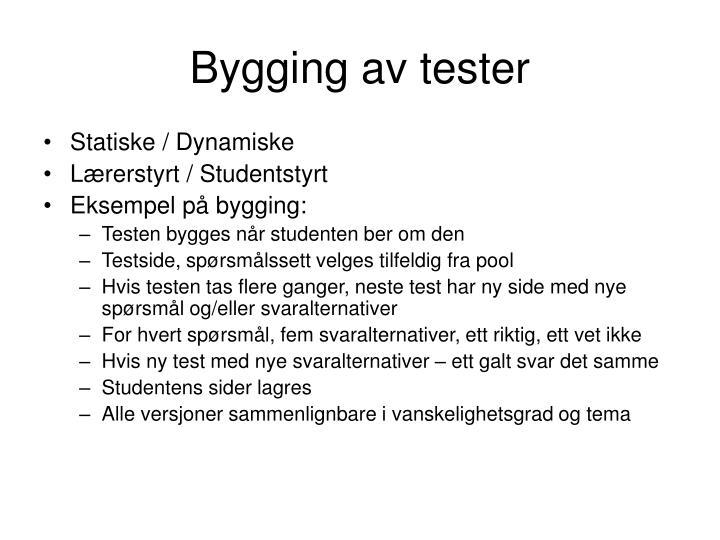 Bygging av tester