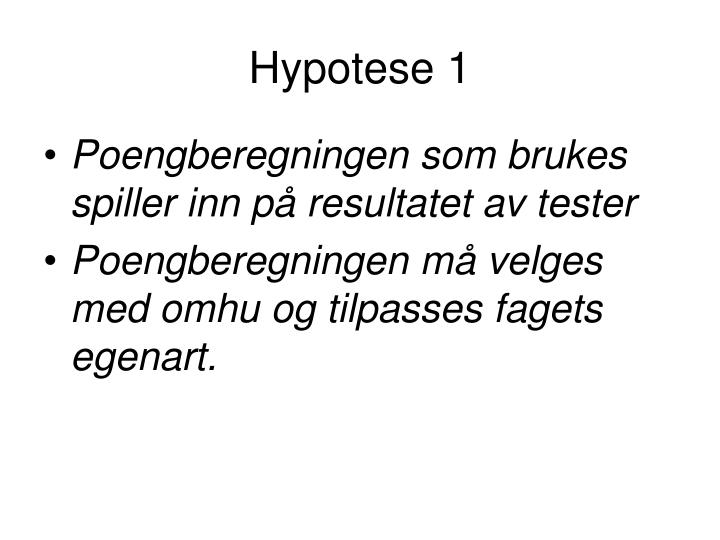 Hypotese 1