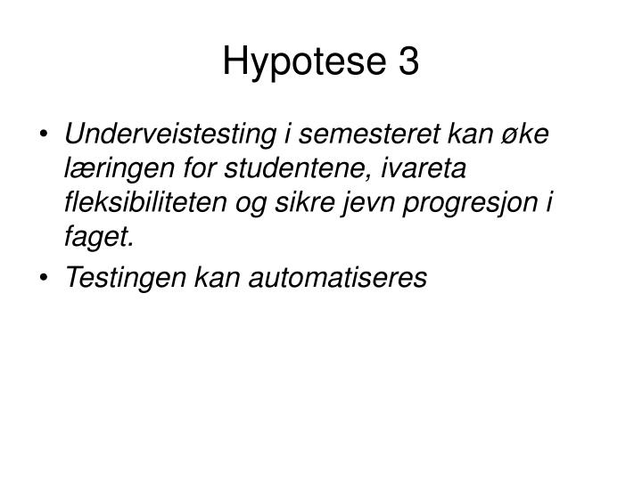 Hypotese 3