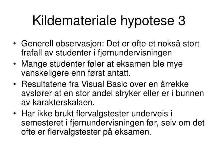 Kildemateriale hypotese 3