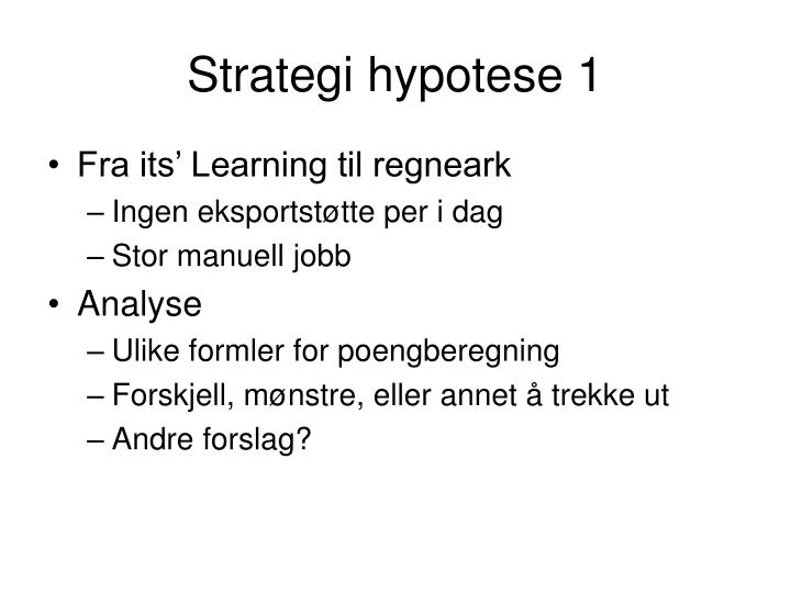 Strategi hypotese 1