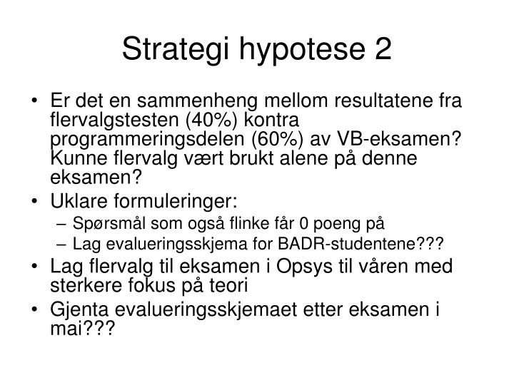 Strategi hypotese 2