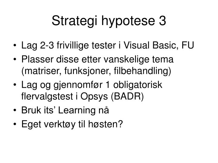 Strategi hypotese 3