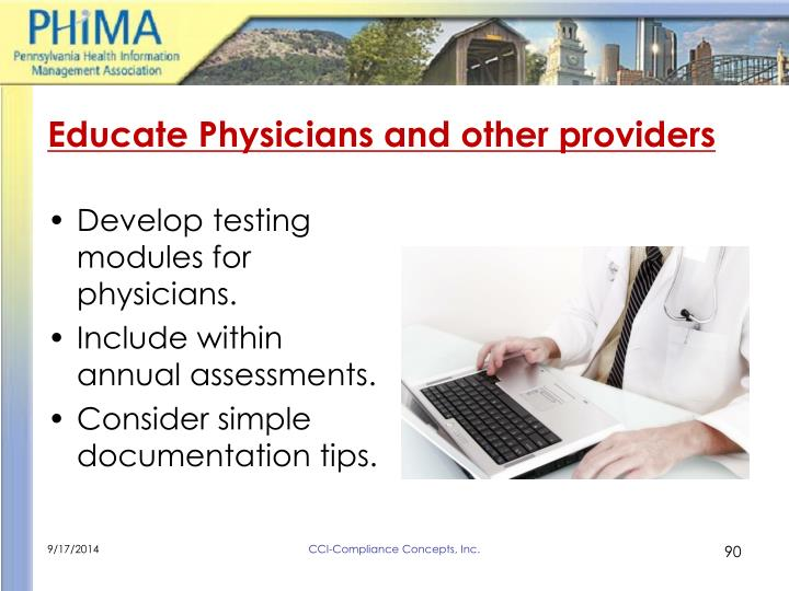 Educate Physicians and other providers
