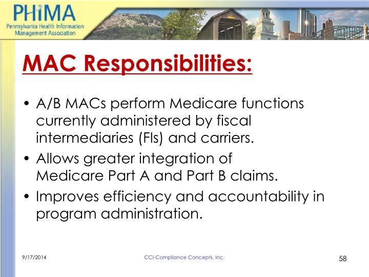 MAC Responsibilities: